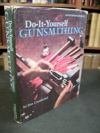 It yourself gunsmithing an outdoor life book by jim carmichel do it yourself gunsmithing an outdoor life book by jim carmichel hardcover fourth printing 1981 from arizona solutioingenieria Choice Image