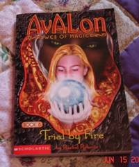 Avalon: Web of Magic #6: Trial by Fire