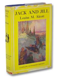 Jack and Jill (Complete Authorized Edition)