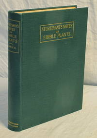 Sturtevant's Notes on Edible Plants. Report of the New York Agricultural Experiment Station for the Year 1919: Twenty-Seventh Annual Report, Vol. 2, Part II