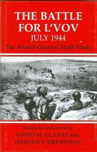 The Battle for L'vov July 1944