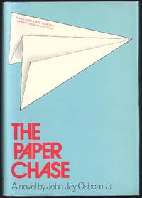 The Paper Chase by  John Jay Osborn - 1st Edition 1st Printing - 1971 - from Granada Bookstore  (Member IOBA) and Biblio.com