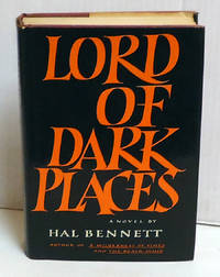 Lord of Dark Places by  Hal Bennett - 1st Edition - 1970 - from citynightsbooks (SKU: 15998)