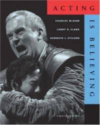 Acting is Believing (with InfoTrac) (Wadsworth Series in Theatre)