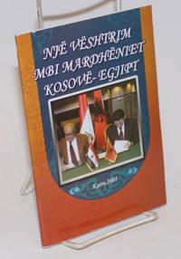 image of Një Vështrim Mbi Mardhëniet Kosovë-Egjipt