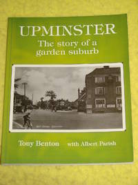 Upminster, The story of a garden suburb.