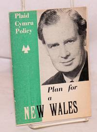image of Plaid Cymru policy: Plan for a new Wales