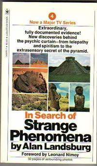 In Search of Strange Phenomena  - Ghosts, Mediums, Psychic Surgery, Kirlian Photography & Psychic Photography, ESP, Strange Case of Uri Geller, Bermuda Triangle, Pyramidolgy, Reincarnation, Astral Projection, Archaeological Puzzles,  Criminal-Detectio
