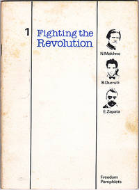 Fighting the Revolution 1: Makhno, Durruti, Zapata