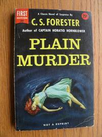 Plain Murder by  C.S Forester - Paperback - First edition first printing - 1954 - from Scene of the Crime Books, IOBA (SKU: biblio9957)