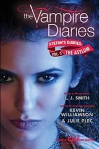 image of The Vampire Diaries: Stefan's Diaries #5: The Asylum