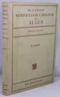 image of Morphologie und Biologie der Algen; Zweiter Band: Phaeophyceae - Rhodophyceae.  [Volume 2 only of 3 volumes]