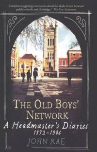 The Old Boys' Network by John Rae - Paperback - 2010 - from ThriftBooks (SKU: G1906021937I4N00)