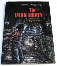 The Dark-Thirty, Southern Tales of the Supernatural
