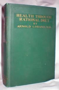 Health and Longevity Through Rational Diet