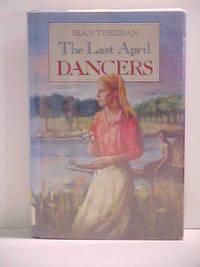 image of The Last April Dancers