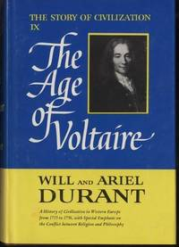 image of The Age of Voltaire: The Story of Civilization IX