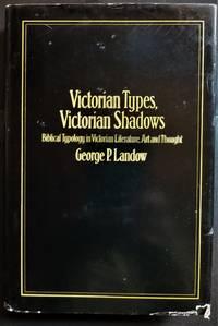 Victorian Types, Victorian Shadows