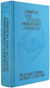 Vibration and Acoustic Measurement Handbook