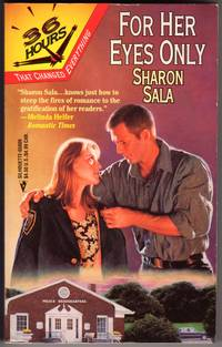 For Her Eyes Only by  Sharon Sala - Paperback - Reprint - 1997 - from Mirror Image Book and Biblio.com