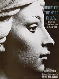 image of Modeling the Head in Clay: Creative Techniques for the Sculptor