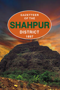 GAZETTEER OF THE SHAHPUR DISTT 1897
