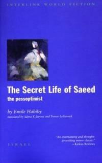 The Secret Life of Saeed: The Pessoptimist (Emerging Voices (Paperback))