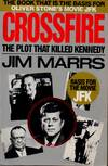 image of Crossfire__ The Plot That Killed Kennedy