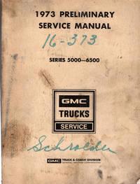 image of 1973 Preliminary Service Manual Series 5000-6500 GMC Trucks