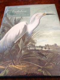 John James Audubon: The Watercolors for The Birds of America