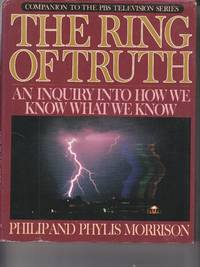 image of The Ring of Truth  An Inquiry into How We Know What We Know