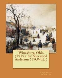 image of Winesburg, Ohio  (1919)  by: Sherwood Anderson ( NOVEL )