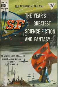 SF: The Year's Greatest Science-Fiction and Fantasy Second Annual Volume