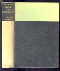 THE VICTOR BOOK OF THE SYMPHONY by  Charles O'Connell - from poor mans books and Biblio.com