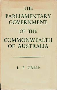 The Parliamentary Government of the Commonwealth of Australia