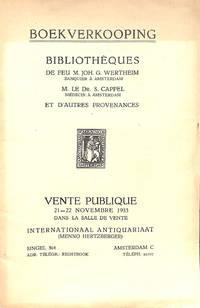 Vente 21.-22. Novembre 1933: Bibliothèques De Feu M.Joh.G.Wertheim, M.Le  Dr. S. Cappel et D'autres provenances.