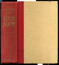 THE AMERICAN FAMILY COOKBOOK by  Lily Haxworth Wallace - First Edition; First Printing - 1950 - from poor mans books and Biblio.com