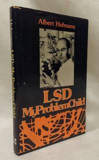 LSD, My Problem Child