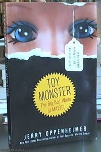 image of Toy Monster; The Big, Bad World of Mattel