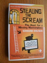 image of Stealing the Scream: The Hunt for a Missing Masterpiece