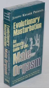 Evolutionary Masturbation: an intimate guide to the male orgasm VHS Tape