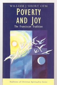 image of POVERTY AND JOY: THE FRANCISCAN TRADITION