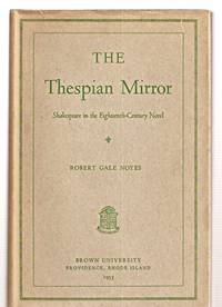 image of THE THESPIAN MIRROR: SHAKESPEARE IN THE EIGHTEENTH-CENTURY NOVEL