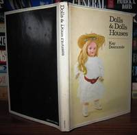 DOLLS & DOLLS HOUSES by  Kay Desmonde - First Edition; First Printing - 1972 - from Rare Book Cellar and Biblio.com