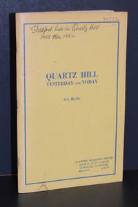 Quartz Hill; Yesterday and Today