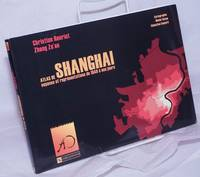 image of Atlas de Shanghai: Espaces et représentations de 1849 à nos jours (Collection Asie orientale) (French Language Edition)