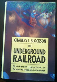image of The Underground Railroad: First-Person Narratives of Escapes to Freedom in the North