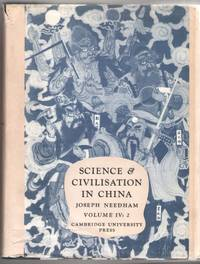 Science and Civilisation in China Volume IV: 2 (Physics & Physical Technology/ Mechanical...