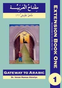 First Extension (Bk. 1) (Gateway to Arabic)