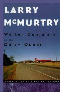 image of Walter Benjamin at the Dairy Queen : Reflections at Sixty and Beyond